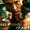 changeyourstars8: (I kill with my heart)