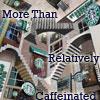 relativity: starbucks (caffeinated)