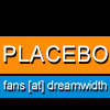 PLACEBO fans [at] dreamwidth