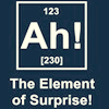 "outlineofash: Parody of the periodic table of elements reads ""Ah! The element of surprise!"" (Text - Element of Surprise)"