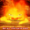 zombiecannon: (Calcifer burn bacon)