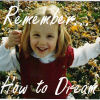 babblebeth: (remember to dream)