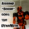 """dunmurderin: Deadpool from """"I'm a Marvel, I'm a DC"""" saying """"And boom goes the dynamite..."""" (by foresthouse at cabledeadpool, And Boom Goes the Dynamite...)"""