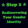 "veleda_k: Text says ""Step 2: Rediscovering your gender identity."" (Trans)"