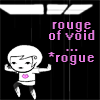 dagas_isa: Roxy is the Rouge *Rogue of Void (Roxy - Rogue)
