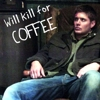 "caffienekitty: Dean sitting slumped in a chair. ""Will kill for coffee"" (fandom)"