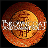 lunarkitty: Browncoat and damn proud (Browncoat)
