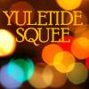 bethbethbeth: Text: Yuletide Squee (Yuletide Squee (liviapenn))
