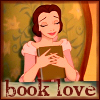 bethbethbeth: Belle from Beauty and the Beast, eyes closed and holding a book, with text: book love (Books book love (enriana / obsessive ico)