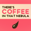 bell_dont_ring: (coffee in that nebula)