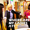 thingswithwings: Leslie holding out her hands to April and Donna, text: Where are my ladies at? (p&r - leslie where are my ladies at)
