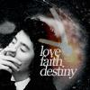 ranwaeyaah: LoveFaithDestiny (LoveFaithDestiny)