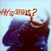 myx: (whysoserious)