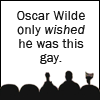 mousme: The silhouettes from MST3K with the written caption Oscar Wilde only wished he was this gay (Oscar Wilde)