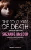 suzanne_mcleod: (Cold Kiss cover)