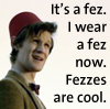 kippurbird: (It's A Fez)