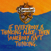 "impactings: The Ravenclaw crest at the top, followed by: ""if everybody is thinking alike, then somebody isn't thinking."" (11)"