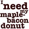 trie_squid: maple-bacon donut (Anthony Bourdain & his fabulous addictio)