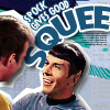 jissa: Spock gives good squee . . . particularly when he's happy to see Jim (st: spock squees, q: squee, st: spock amok)
