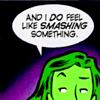 schmevil: (she-hulk (smash?))