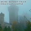 seidskratti: More batshit than Dracula's castle (Batshit)