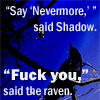 ravan: (nevermore fuck you - dried_frog_icon)