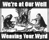 ravan: (At Well Weaving Wyrd - lwood)