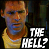 """kiki_eng: Cameron Mitchell (SG-1) makes a face, text: """"THE HELL?"""" (Cam says """"the hell?"""")"""