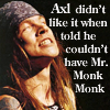 estranged: (Axl - Monk Monk)
