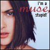 jmtorres: Salma Hayek, Dogma quote: I'm a muse, stupid! (muse)