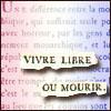 lajacobine: (vivre libre ou mourir)