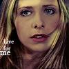 angearia: (Buffy (Sad) Live For Me)