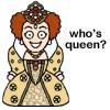darth_bunny: who's queen? (queen?)