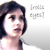 "kerravonsen: Peri, rolling her eyes: ""rolls eyes"" (Peri, eyeroll)"