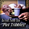 "kerravonsen: plate covered with Tribbles: ""Do not feed the Plot Tribbles!"" (Plot Tribbles no feeding)"