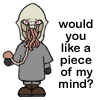 "kerravonsen: cartoon Ood: ""would you like a piece of my mind?"" (piece-of-my-mind)"