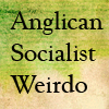commodorified: the words Anglican Socialist Weirdo on a Green and Yellow abstract background (Anglican Socialist Weirdo)