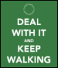 pegkerr: (Deal with it and keep walking)