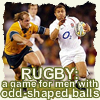 miss_s_b: (Britishness: Rugger)