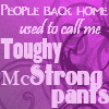 booksomewench: (Toughy McStrongpants)