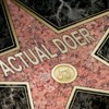 "darkemeralds: A Hollywood Walk of Fame star with the words ""Actual Doer"" inside it. (Actual Doer)"