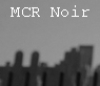 "siegeofangels: grayscale photo of cityscape with ""MCR Noir"" in white (noir)"