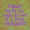 cuda: (social experiment)