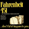 whenrabbitsattack: Fahrenheit 451, with added tagline: don't let it happen to you. (no censorship)