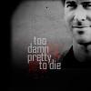 em_kellesvig: Sheppard smiling. Caption: Too Damn Pretty to Die (SGAJSTooDamnPretty)