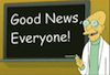 "the_shoshanna: Professor Farnsworth, of Futurama, with a blackboard on which is written his catchphrase, ""Good news, everyone!"" (good news everyone)"