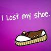 snickfic: I lost my shoe (quote lost shoe)
