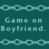 findinthesea: (Boyfriend, WW Quote - Game On)