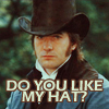whistling_chaos: (Darcy 'Do you like my hat?')