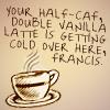 colls: (SPN Latte!quote)
